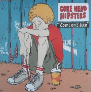 Cokehead Hipsters - 1997 - Come on eileen