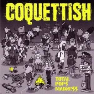 Coquettish - 2001 - Total Pop Madness