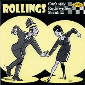 Rollings - 2001 - Can't Stay Rude Without Skank