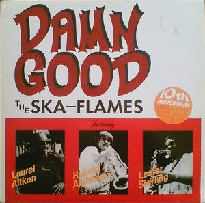 The Ska Flames - 1995 - Damn Good