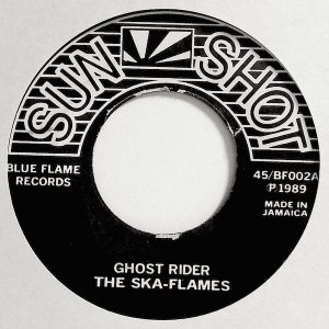 The Ska Flames ‎- 1989 - Ghost Rider / Reconfirmation