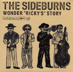 The Sideburns - 1998 - Wonder Ricky's Story