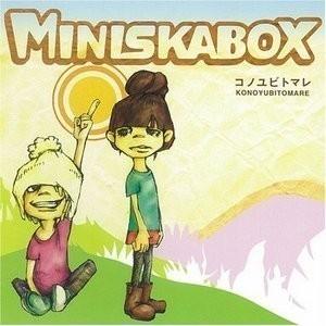 Mini Ska Box - 2008 - Konoyubitomare