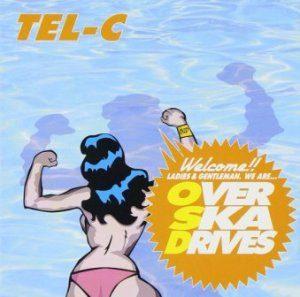 Over Ska Drives - 2002 - TEL-C (Maxi Singl)