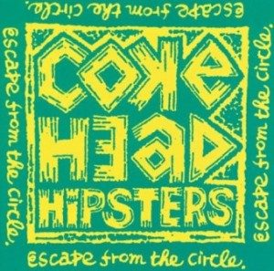 Cokehead Hipsters - 1995.03.25 - Escape From The Circle