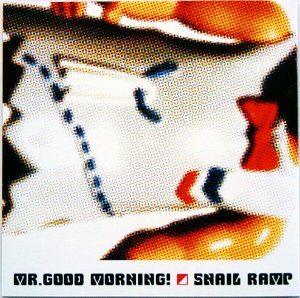 Snail Ramp - 1998.08.08 - Mr. good morning