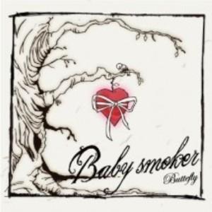 Baby Smoker - 2012.06.10 - Butterfly