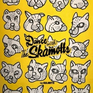 The Skamotts - 2018 - Dance With The SKAMOTTS!!!