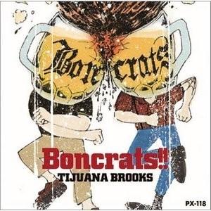 Tijuana Brooks - 2004 - Boncrats!!