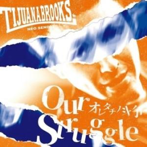 Tijuana Brooks - 2018 - Our Struggle