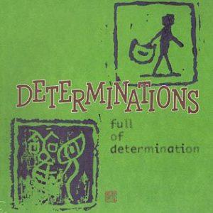 Determinations - 2000 - Full Of Determination