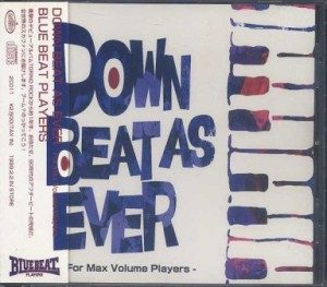 Blue Beat Players - 2000 - Down Beat as Ever