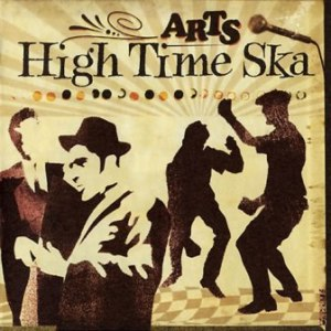 Arts - 2005 - High Time Ska