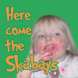 The Skabays - 2008 - Here Come the Skabays