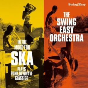 The Swig Easy Orchestra - 2011 - In The Mood For Ska