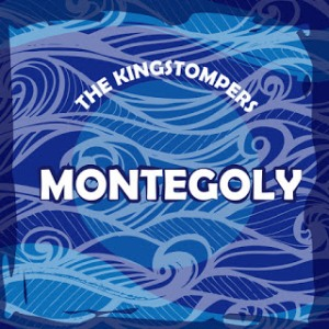 The Kingstompers ‎- 2017 - Montegoly