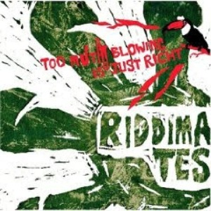 Riddimates - 2007 - Too Much Blowing Is Just Right
