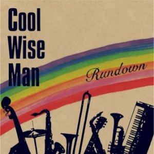 Cool Wise Man - 2009 - Rundown