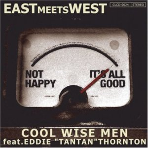 Cool Wise Men - 2008 - East Meets West