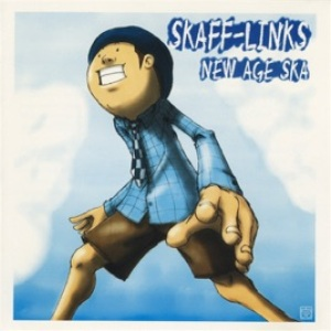 Skaff-Links  -  2006 - New Age Ska