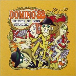 Domino 88 - 1999.07.20 - Friends of Longstanding