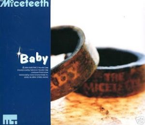 The Miceteeth - 2004 - Baby