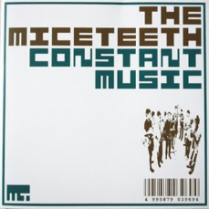 The Miceteeth - 2002.10.10 - Constant Music
