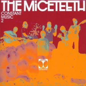 The Miceteeth - 2006 - Constant Music 2