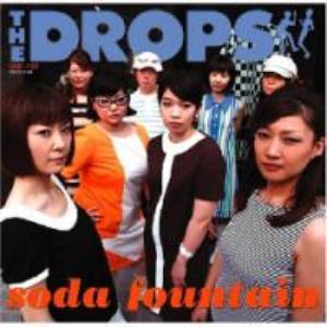 The Drops - 2008 - Soda Fountain