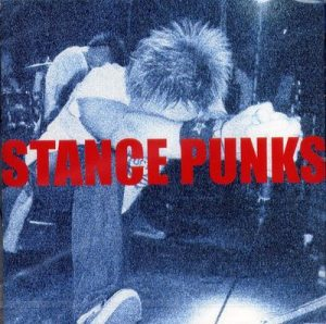 Stance Punks - 2001 - Stance Punks