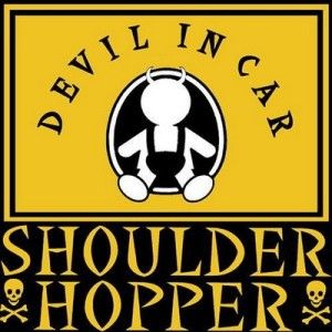 Shoulder Hopper - 2002 - Devil In Car