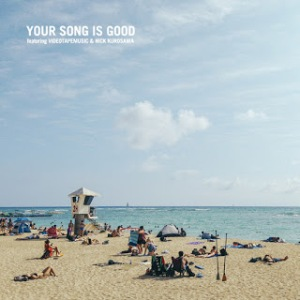 Your Song Is Good - 2018 - Coast To Coast EP
