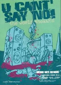 U Can't Say No! - 2006 - The world shoWARⅢ