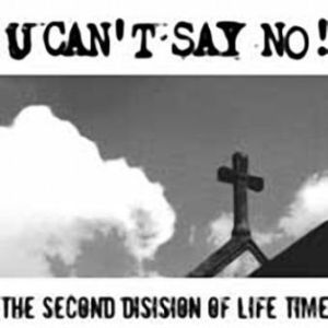 U Can't Say No! - 2003 - The second disision of lifetime