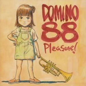 Domino 88 - 2003.06.04 - Pleasure