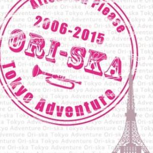 Ori-ska (オリスカ) - 2015 - Tokyo Adventure