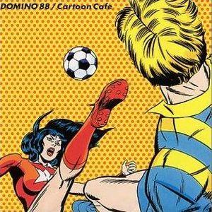 Domino 88 - 2001.04.25 - Cartoon Cafe