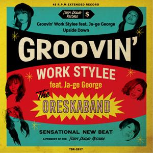 """Ore Ska Band - 2017.11.03 - Groovin' Work Stylee (7"""" EP)"""