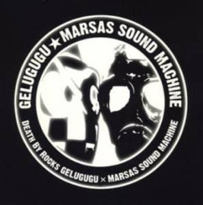 Gelugugu & Marsas Sound Machine - 2005.11.16 - Death By Rocks (Split)