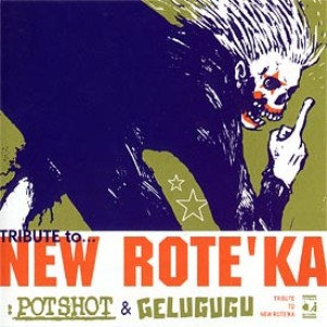Gelugugu / Potshot split - 2000.05.26 - Tribute to... New Rote'ka