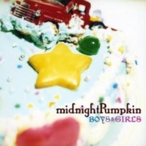 midnightPumpkin - 2006.10.18 - Boys&Girls