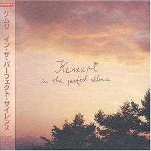 Kemuri - 2000.11.01 - In the Perfect Silence