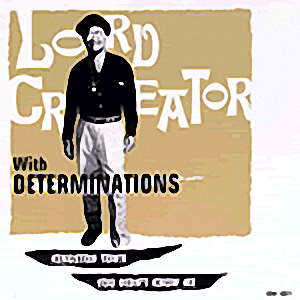 Lord Creator With Determinations ‎- 1999 - Kingston Town / You Didn't Know Me