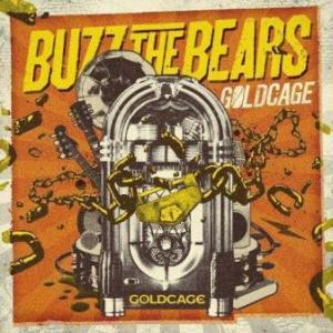 Buzz The Bears - 2013 - Goldcage