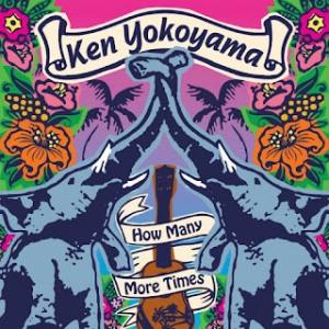 Ken Yokoyama - 2005.10.05 - How Many More Times