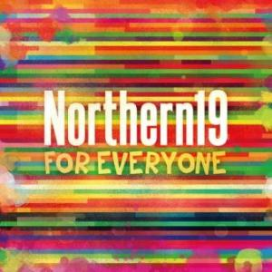 Northern19 - 2013.09.18 - FOR EVERYONE