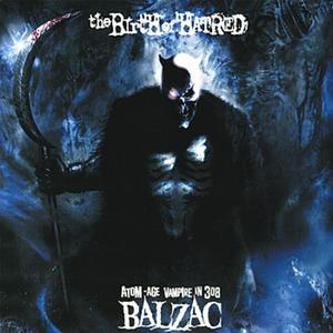 Balzac - 2010 - The Birth Of Hatred