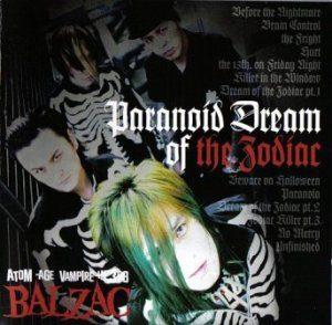 Balzac - 2007 - Paranoid Dream Of The Zodiac