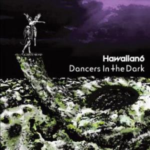 Hawaiian6 - 2016 - Dancers In The Dark [EP]