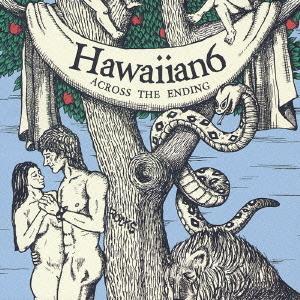 Hawaiian6 - 2003 - Across The Ending [EP]